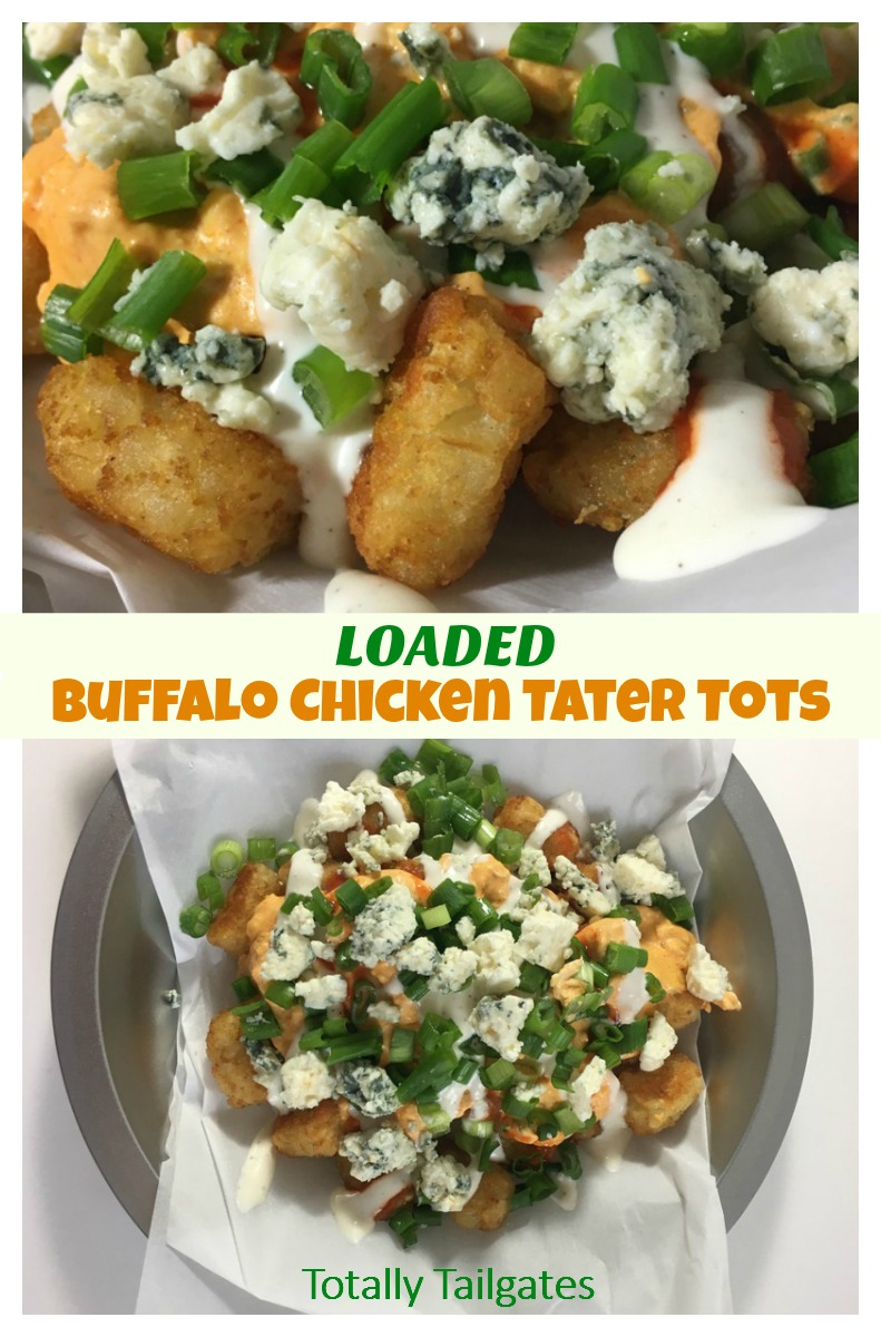 Loaded Buffalo Chicken Tater Tots Totally Tailgates
